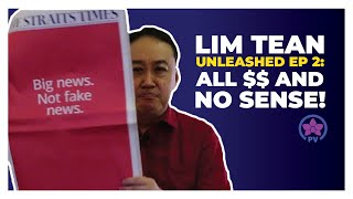Video Lim Tean Unleashed Ep 2 PAP: All $ and No Sense! MP3, 3GP, MP4, WEBM, AVI, FLV Agustus 2018