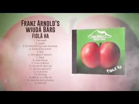 FRANZ ARNOLD'S WIUDÄ BÄRG - Kurz CD Trailer FIDLÄ HA
