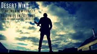 Video Desert Wind - PROMO [HQ]