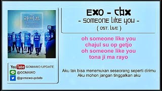 Easy Lyric EXO 'CBX' - Someone Like You (OST. Live) by GOMAWO [Indo Sub]