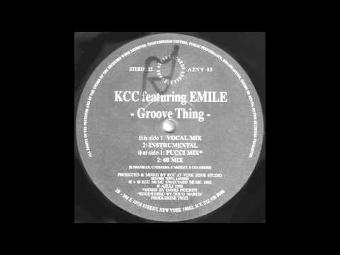 KCC Featuring Emile - Groove Thing (Pucci Mix) (1992)