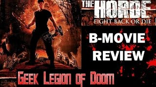 Nonton THE HORDE ( 2016 Paul Logan ) Horror B-Movie Review Film Subtitle Indonesia Streaming Movie Download