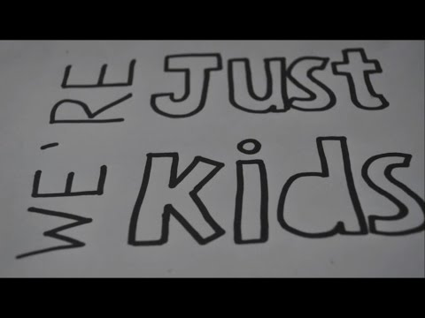 Just Kids Lyric Video