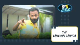 Video BYN : The Sanskari Launda MP3, 3GP, MP4, WEBM, AVI, FLV April 2018