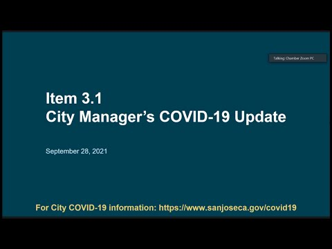 SEPTEMBER 28 2021 | San Jose City Manager's Covid 19 Update