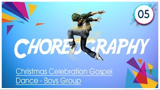 20171225 | KSM | Christmas Celebration Gospel Dance - Boys Group