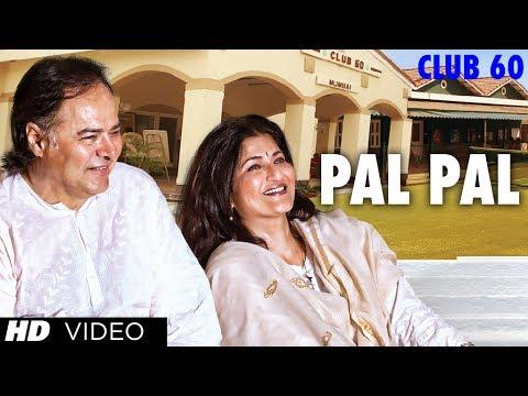Pal Pal Video Song | Club 60 | Farooque Sheikh, Sarika | Arijit Singh