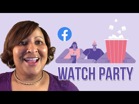 Watch 'What is a Facebook Watch Party '