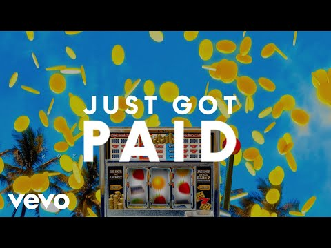 Sigala, Ella Eyre, Meghan Trainor - Just Got Paid (Lyric Video) ft. French Montana - Thời lượng: 3 phút, 39 giây.