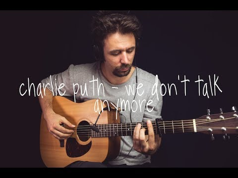 (Charlie Puth - We Don't Talk Anymore Guitar...- 14 minutes.)