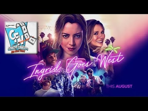 Ingrid Goes West Movie Review w/ Jessica Michelle Singleton - Comedy Film Nerds EP 382