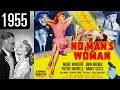 "No Man""s Woman - Full Movie - GREAT QUALITY (1955)"