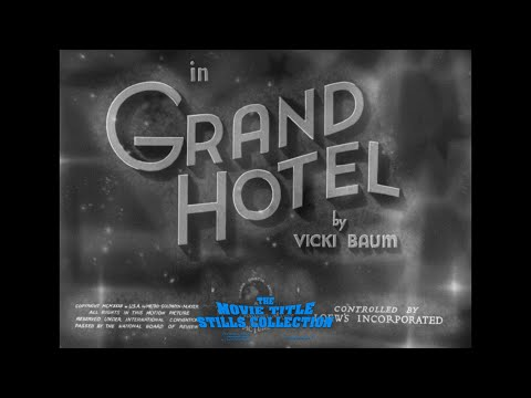 Grand Hotel (1932) title sequence