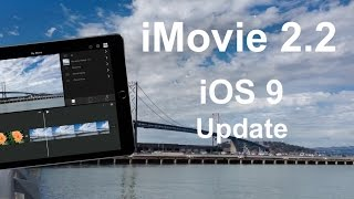 iMovie video review (for iOS 9)