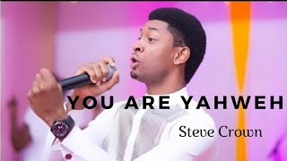 Video You are Yahweh (LIVE) by Steve Crown   (KINDLY SUBSCRIBE TO MY YOUTUBE CHANNEL) MP3, 3GP, MP4, WEBM, AVI, FLV September 2019