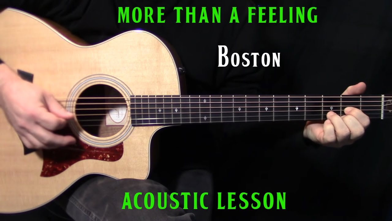 "how to play ""More Than a Feeling"" on guitar by Boston – acoustic guitar lesson"