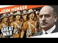 Australian General John Monash I Who Did What In Ww1