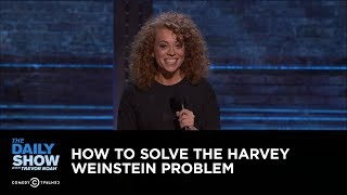 How to Solve the Harvey Weinstein Problem: The Daily Show