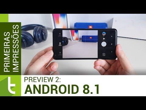 Primeiras impressões do Android 8.1 Oreo beta 2  TudoCelular.com