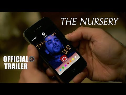 THE NURSERY (2018) - OFFICIAL TRAILER