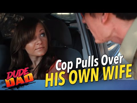 Cop pulls over his own wife- HILARIOUS!!