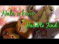 Nala x kovu (ft. Zira, simba, and nuka)part 3| Hard to find CROSSOVER
