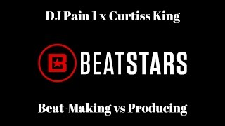 http://www.beatstars.com - Curtiss King talks with DJ PAIN 1 about working with Ab-Soul, beat-making vs. producing, and producers hoarding information in this exclusive BeatStars interview.http://www.twitter.com/beatstarshttp://www.facebook.com/beatstarshttp://www.instagram.com/beatstarshttp://www.soundcloud.com/beatstarshttp://www.twitter.com/djpain1http://www.facebook.com/djpainonehttp://www.instagram.com/djpain1http://www.soundcloud.com/djpain1