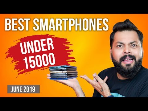 TOP 6 BEST MOBILE PHONES UNDER ₹15000 BUDGET ⚡⚡⚡ June 2019