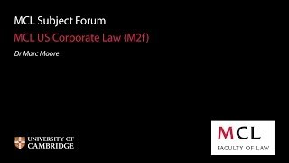 MCL Subject Forum 2013: (M2f) US Corporate Law