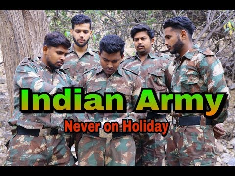 Indian Army Never On Holiday   Republic Day Special
