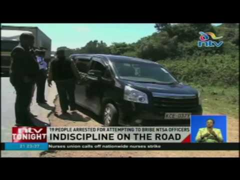 19 people arrested for attempting to bribe NTSA officers (видео)
