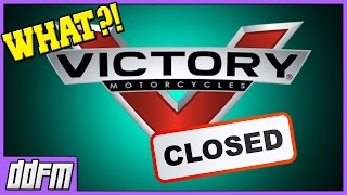 9. Victory Motorcycles Shutting Down / My Thoughts