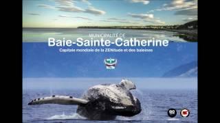 Lancement de la première capsule publicitaire thématique - La Baie-Sainte-Catherine...Capitale mondi