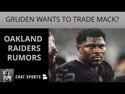 Oakland Raiders Rumors: Gruden Wants To Trade Khalil Mack, Ryan Switzer Trade, & Karl Joseph Latest