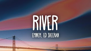 Video Eminem – River (Lyrics) ft. Ed Sheeran download in MP3, 3GP, MP4, WEBM, AVI, FLV January 2017