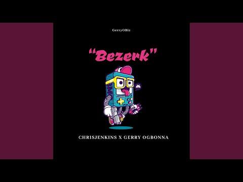 Bezerk (feat. Chrisjenkins)