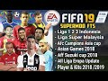 Download Fifa 19 supermod FTS Liga Indonesia, Aff suzuki Cup, Asian Games, Afc Asia, Eropa 2018/2019
