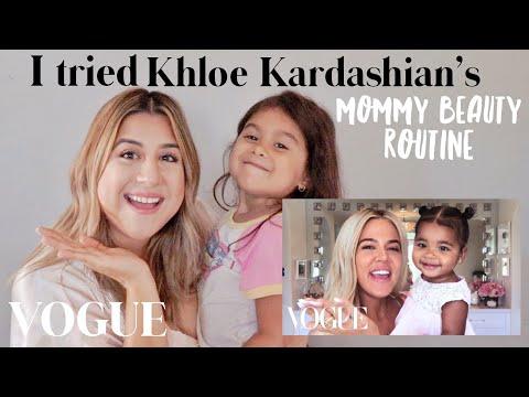 I tried following KHLOE KARDASHIANS Mommy Beauty Routine with VOGUE!
