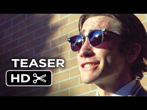 Nightcrawler First Look TEASER (2014) - Jake Gyllenhaal Movie HD