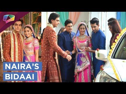 Naira's Bidaai Ceremony | Kartik Takes Naira Hom