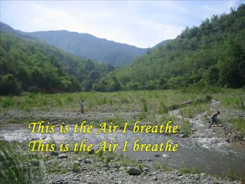 This is The Air I Breathe - Michael W. Smith
