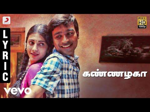 Video 3 - Kannazhaga Tamil Lyric | Dhanush, Shruti | Anirudh download in MP3, 3GP, MP4, WEBM, AVI, FLV January 2017