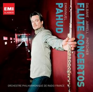 Emmanuel Pahud plays flute concertos by Dalbavie, Jarrell &