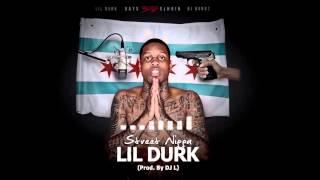 Lil Durk Street Nigga music videos 2016