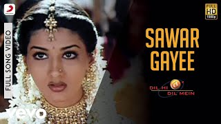Sawar Gayee - Dil Hi Dil Mein Video Song