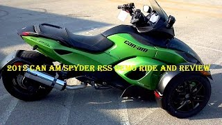 9. 2012 Can Am Spyder RSS Demo Ride and Review