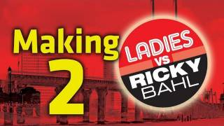 Making Of The Film  Part 2  Ladies Vs Ricky Bahl