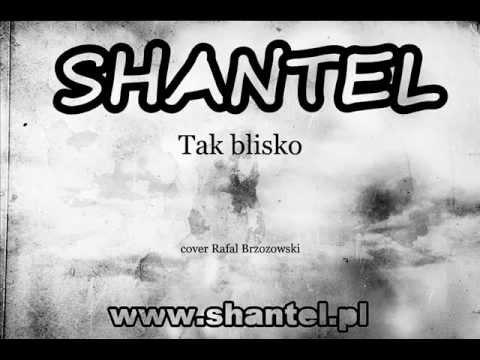 Tekst piosenki Shantel - Tak Blisko - Cover Rafal Brzozowski po polsku