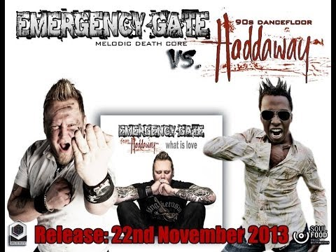 EMERGENCY GATE feat. HADDAWAY - What is Love