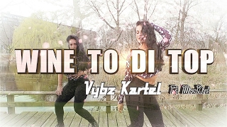 """Dancehall Choreography to Vybz Kartel and Wizkid Wine to the TopChoreography By MARIE KERIDA and MARTHE VANGEELFilm and Edit by SHADY SQUADFollow Marie """"Kerida"""" https://instagram.com/marie_kerida_ldc/https://www.facebook.com/mariekerida/Follow Marthe Vangeelhttps://www.facebook.com/Martheofficial/https://www.instagram.com/marthevg/Follow Shady Squad: https://instagram.com/shadysquad/https://www.facebook.com/shadysquadof...http://vk.com/shadysquadhttps://twitter.com/Shadysquad"""